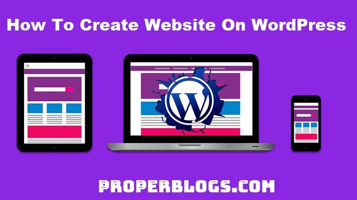 How To Make Website On WordPress – 2021 Full Guide