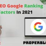 Top 10 Google Ranking Factors in 2021