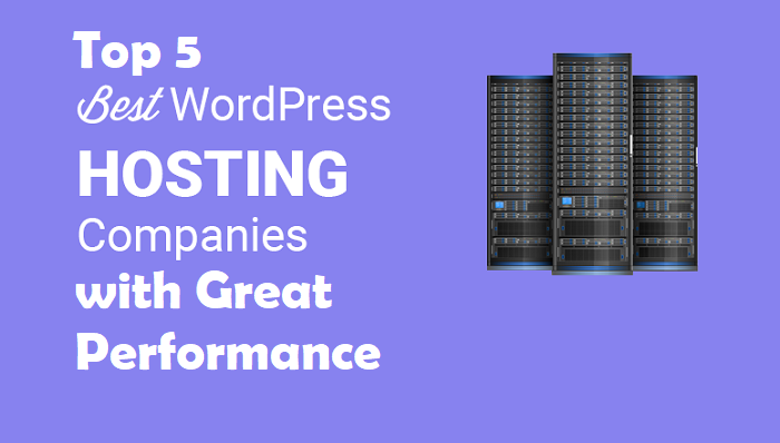 Best Web Hosting for WordPress with Great Performance