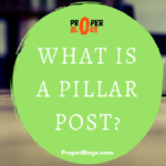 What Is A Pillar Post?